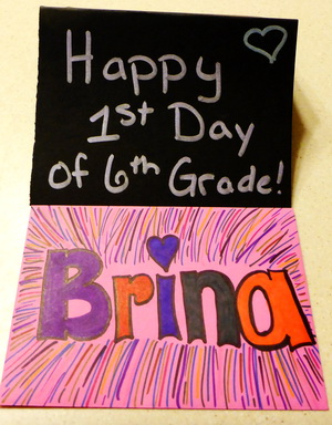 Happy First Day of 6th Grade Brina and Karlie
